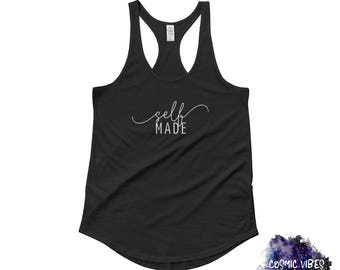 Self Made Women's Racerback Tank Top - Minimalist Tank Top Shirt - Creative Entrepreneur Lady Boss Business Owner - Gift Idea for Her
