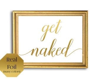 Get Naked Bathroom Sign, Rose Gold Bathroom, Girly Wall Art, Gold Foil Sign Funny, Home Decor, Bathroom Print