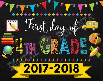 First Day of Fourth Grade Sign, Instant Download, First Day of School Color Chalkboard, Back To School, Chalkboard Sign, DIY, 4th, Printable