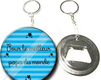 Keychain bottle opener - for the best Dad in the world-personalized gift Message