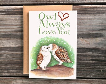 Owl Always Love You Art Greeting Card
