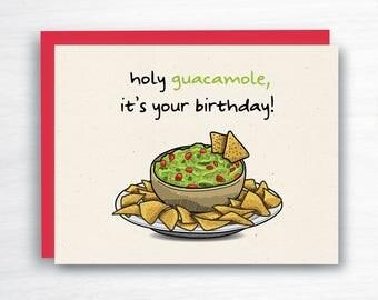 Holy Guacamole Card - Guacamole Birthday Card - Funny Birthday Card - Guacamole Card