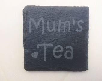 Mum's Coffee/Tea Slate Coaster.