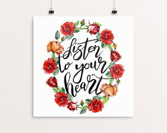 Encouragement Gift Listen to Your Heart | Housewarming Gift, Home Decor, Immediate Download, Printable Poster, Inspiring Saying