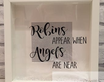 Robins appear when angels are near memorial frame