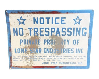 Vintage INDUSTRIAL METAL SIGN Lone Star No Trespassing white blue wall art texas plaque store display man cave general shop garage