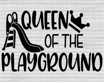 Queen of the Playground SVG, Back to School SVG, Girls SVG, Playground Svg, Slide Svg, Kids Svg, Little Girl Svg, Toddler Svg, School Svg