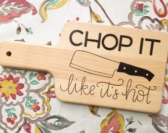 Chop It Like It's Hot Cutting Board