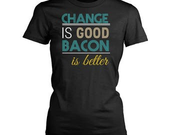 Bacon womens fit T-Shirt. Funny Bacon shirt.