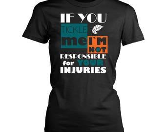 Tickling womens fit T-Shirt. Funny Tickling shirt.