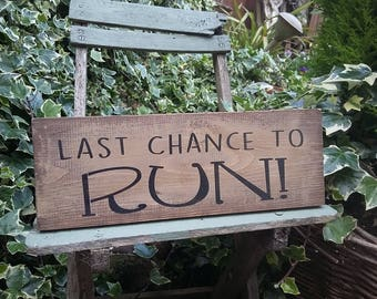 Last Chance To Run ! Wedding Rustic Paige Boy Bridesmaid Photo Booth Prop Barn Weddings Decor Aisle Decoration