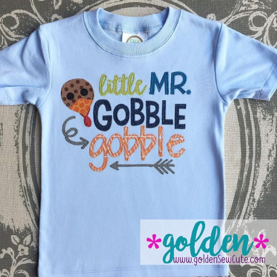 Thanksgiving Little Mr. Gobble Gobble!  Turkey Dinner Tee, Bodysuit, Onesie, Dress, Tutu, Shirt, TShirt