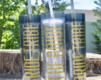Bride Tribe, Skinny Tumbler, Acrylic Tumbler, Wedding Favor, Bachelorette Party, Bridesmaid Gift,