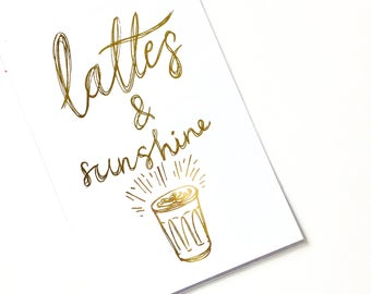 Lattes & Sunshine (foil illustrated print)