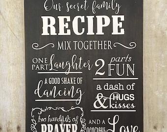 Our Secret Family Recipe, Family Sign, Family Home Decor, Farmhouse Decor, Rustic Decor, 10x15, 10x20, 12x15, 12x20
