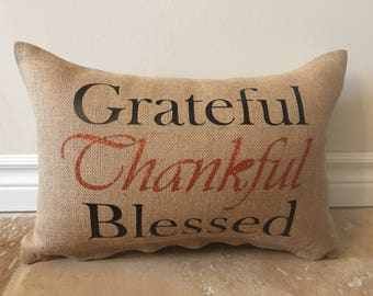 Grateful, Thankful, Blessed Pillow