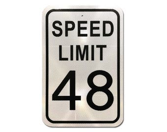 "Custom Reflective Speed Limit Sign 12""x18"""