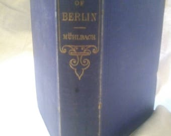 1867 first edition The merchant Of Berlin A Historical Novel by L. Muhlbach