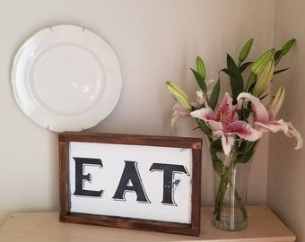EAT Sign, Farmhouse Art, Farmhouse Decor, Hand Painted Sign, Kitchen Art, Kitchen Decor