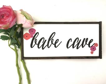 Babe Cave Handcrafted Wooden Sign