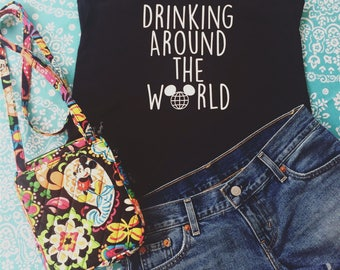 Disney Epcot Drinking Around The World Shirt -Epcot shirt- Disney Shirt-Disney Tank Top-Drinking Around the World Shirt-Disney Gifts-Disney