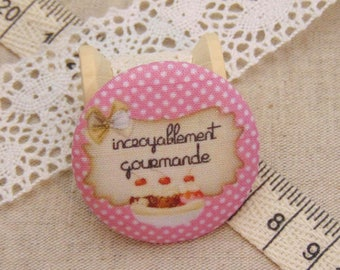 x 1 28mm fabric button incredibly tasty ref A10
