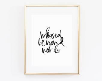 Blessed Beyond Words | Christian Wall Art | Faith Print | Scripture Art | Christian Decor