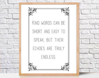 Printable quotes,Mother Teresa quote,Kind words' echos are endless,printable wall art print,inspirational quote,instant digital downlaod