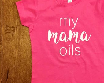 My Mama Oils Kid's Tee Shirt