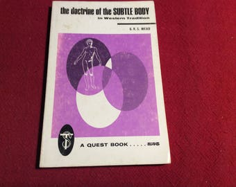 The Doctrine of the Subtle Body, 1967 Edition.