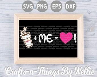 Dunkin Donuts + ME = Love! SVG