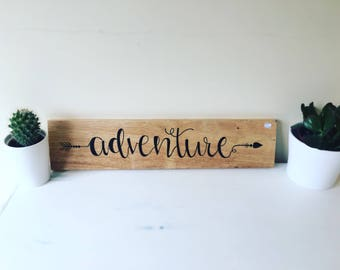 Adventure sign-wooden sign-wedding sign-handpainted-reclaimed wood-