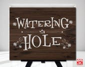 Watering hole Sign, Wedding Printable, Rustic Wood, I do BBQ, Outdoor event, Bridal Shower, Wood sign printable, 8x10 Instant Download, JPG