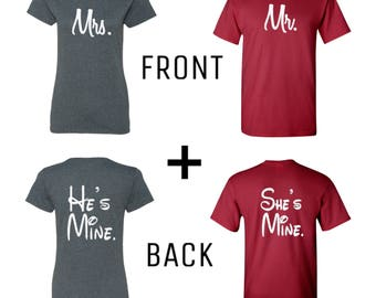Mr and Mrs with He's mine and She's mine Couple T-shirts, valentines day matching clothing, gift for her, gift for him