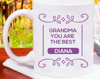 Grandma, You Are the Best Very Beautiful Personalized With Name Mug