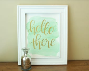 Hello there   Embossed calligraphy   8 inches x 10 inches