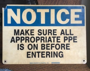Vintage Fiberglass Sign Notice Personal Protective Equipment Industrial Public Steampunk
