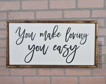 You Make Loving You Easy Framed Farmhouse Style Wood Sign
