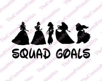 Disney, Squad, Goals, Princesses, SVG, Cut File, Vector, Cricut Files, Silhouette Files, Iron on Transfer, Printable