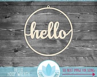 Hello Hoop Wreath, Unfinshed Wood For DIY Projects, Wooden Hoop Wreath, Hello Door Wreath, Wood Hello Sign, Laser Cut Wood Sign
