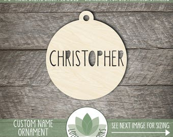 Personalized Christmas Holiday Ornament, Personalized Name, Laser Cut Christmas Ornament, DIY Craft Supply, Many Size Options
