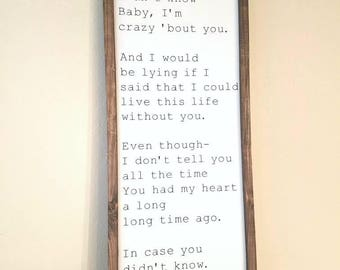 Custom Song Lyric sign - in case you didn't know