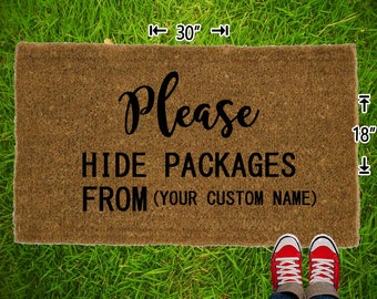 Please Hide Packages From ( Your Custom Name) Coir Doormat - 18x30 - Welcome Mat - House Warming - Mud Room - Gift - Custom