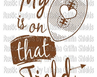 Football Heart, SVG & DXF files, my heart is on that field, football mom, football wife, arrow, field, sports,