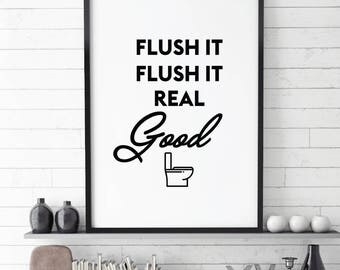 Flush it, fLush it good, Printable poster, Bathroom Printable Art, Toilet Printable, flush it real good decor, toilet download signs