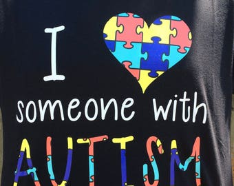 "Autism Awareness T-Shirt // ""I love someone with AUTISM"" T-Shirt in Black or White // I love someone with Autism // Autism Puzzle Piece Tee"