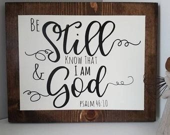 Be Still and Know Farmhouse Wood Sign Psalm 46:10