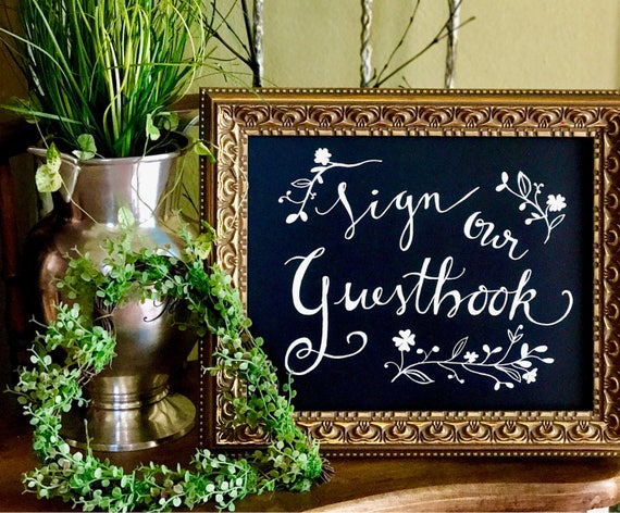 Sign Our Guestbook Chalkboard OR Art Paper Art Paper/white or black ink/custom wording - w/or w/o FRAME