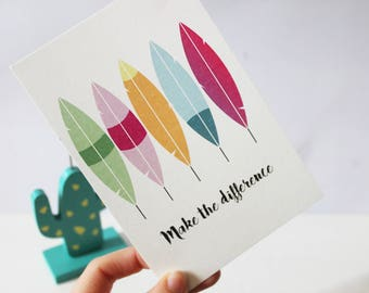 """Postcard """"make the difference"""""""