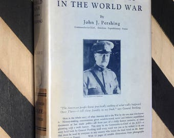 My Experiences in the World War by John J. Pershing Vol. 1 (1931) hardcover book